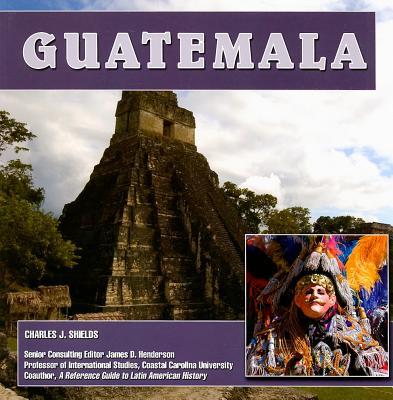 Guatemala By Shields, Charles J.